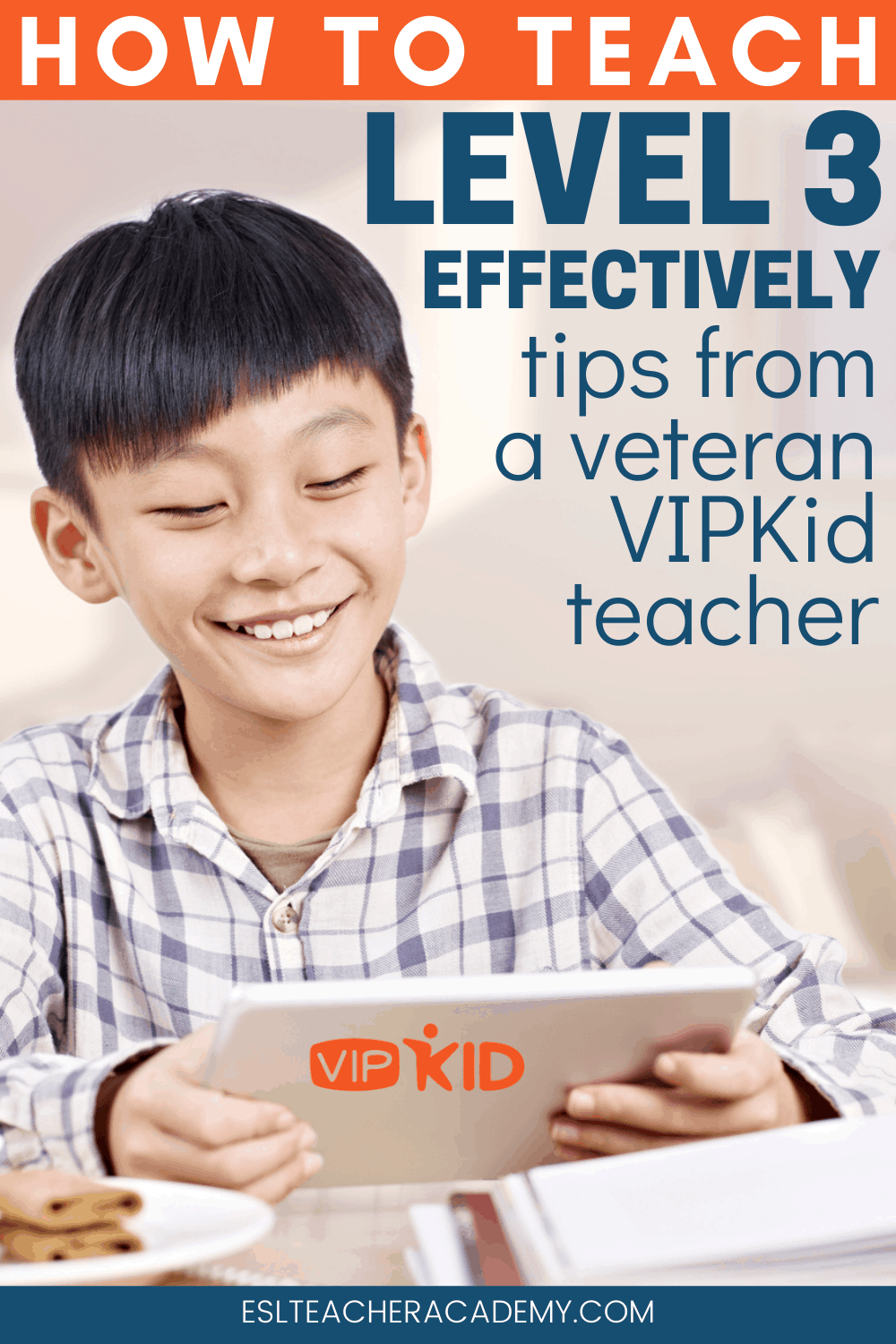 young male student taking VIPKid Level 3 classes on an iPad